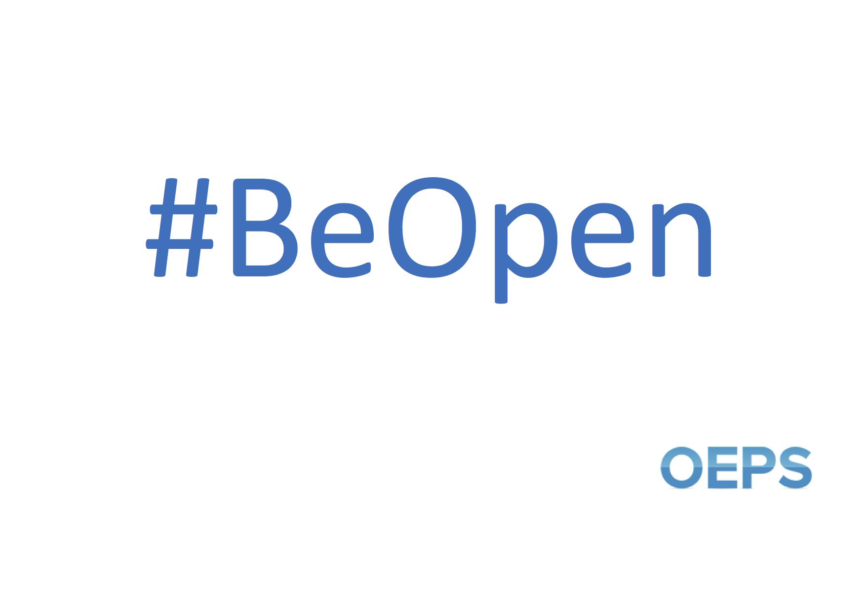 #Soyez ouvert OEPS