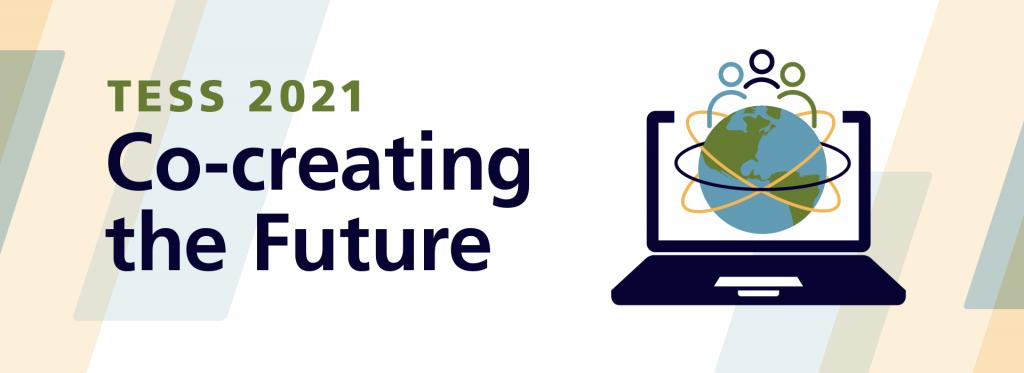 Tess 2021 Co-Creating the Future